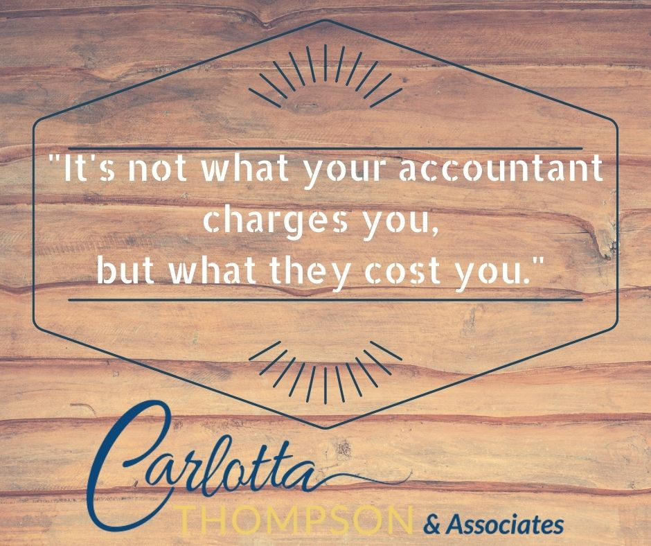 It's not what your accountant charges you, but what they cost you